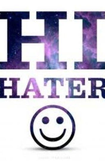 Hi, Hater!! (:
