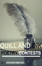 Quill and Ink Poetry Contests (Completed) by drunkenmusic