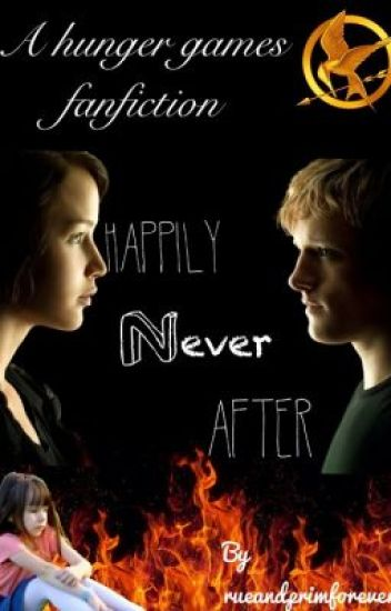 Happily Never After - Hunger Games Fanfic