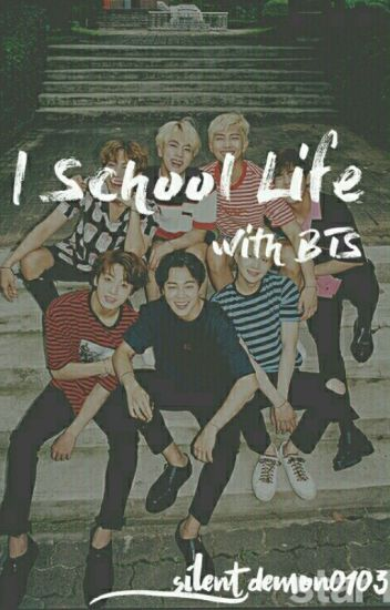 School Life With BTS [Completed]