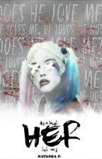 Her | Harley Quinn by tashbumblebee