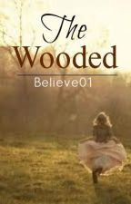 The Wooded by Believe01