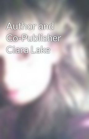 Author and Co-Publisher Ciara Lake by CiaraLake