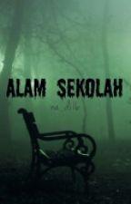 Rahsia Alam Persekolahan by Na_Di16