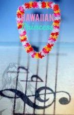 The Hawaiian Princess by Makailah09
