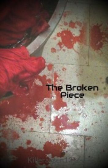 The Broken Piece