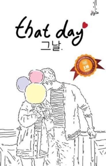 That Day. [BTS Taehyung FF]