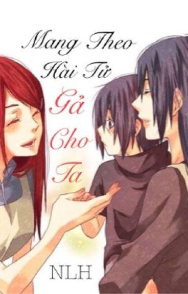 [BHTT] [GL] [EDIT] Mang Theo Hài Tử Gả Cho Ta
