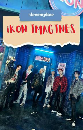 iKON imagines  by ilovemykoo
