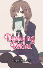 Diary ng Bitter by braindynamics