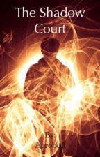 The Shadow Court by Acrobolt
