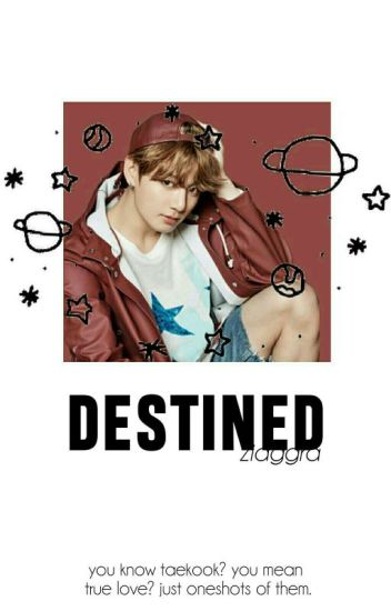 destined ▶▷ taekook