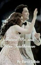 Future Mr. and Mrs. Faulkerson ( AlDub) by Kwon_Danea