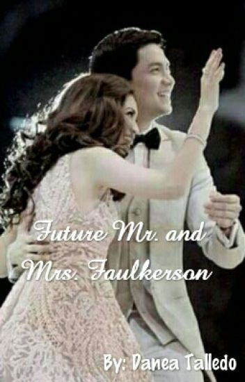 Future Mr. and Mrs. Faulkerson ( AlDub)