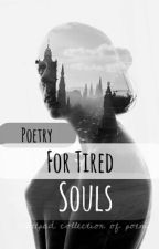 Poetry For Tired Souls by Hoptica