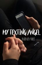 My texting angel ✔️ by infinityvibes