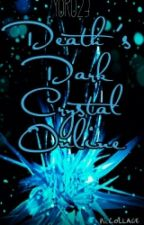 Death's Dark Crystal Online by Yorudan23