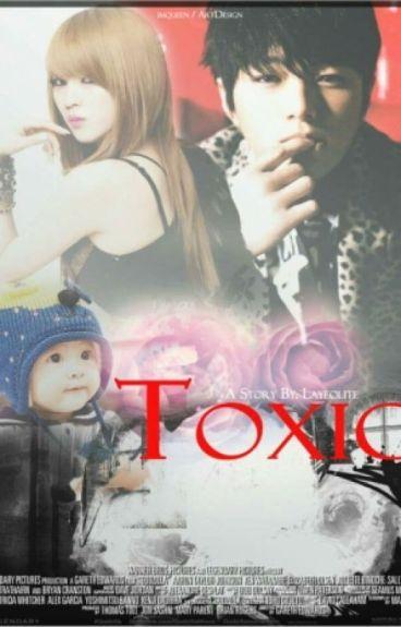 TOXIC [MyungYeol FF]
