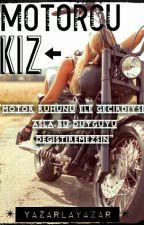 Motorcu Kız by yazarlayazar