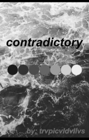 contradictory by trvpicvldvllvs