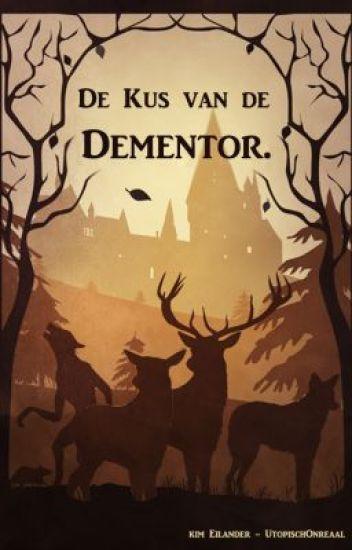 De Kus van de Dementor.