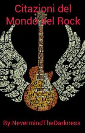 Citazioni Del Mondo Del Rock Shinedown Wattpad