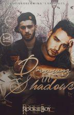 Drown In Shadows (Ziam) - AU by rookieboy