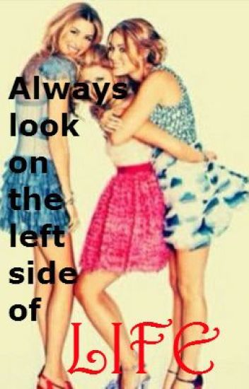 Always look on the left side of life