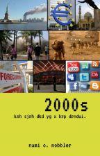 2000s by comradenami