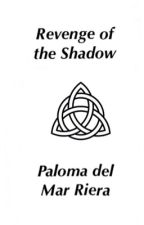 Revenge of the Shadow by palomariera