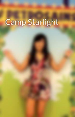 Camp Starlight by LostWriter22