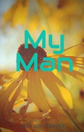 My Man by xXDragonFliesXx