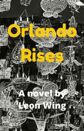 Orlando Rises by LeonWing