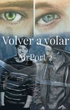 AIRPORT 2: Volver a Volar ✈|Larry Stylinson| by anne_mir