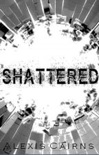 Shattered (Blacked Out #2) by awizened