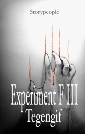 Experiment F III: Tegengif by StoryPeople