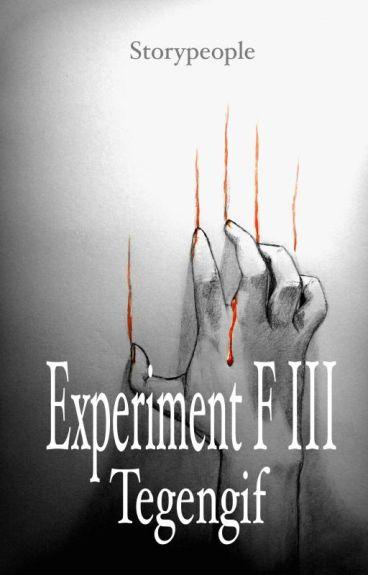 Experiment F III: Tegengif by StoryPeople