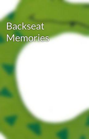 Backseat Memories by ctales