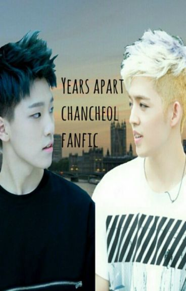 Years apart (ChanCheol Fanfic)