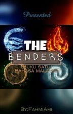 The Benders (Buku satu) by EyeCreator