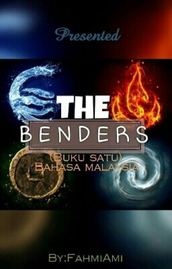 The Benders (Buku satu)