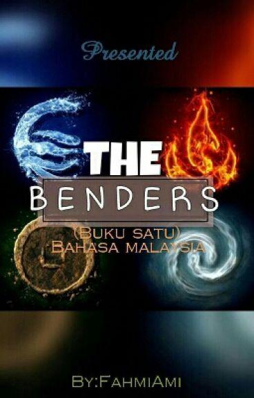 The Benders (Buku satu)
