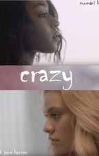 Crazy by lovenorminah