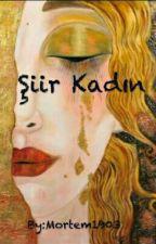Şiir Kadın by Mortem1903