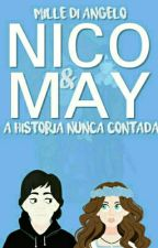 (HIATUS) Nico & May: A história nunca contada by smillesatan