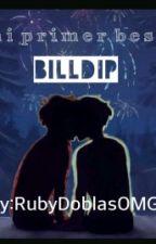 Mi primer beso Billdip -One shot- by ZafiroCuarzo