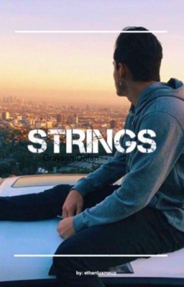strings | Grayson Dolan