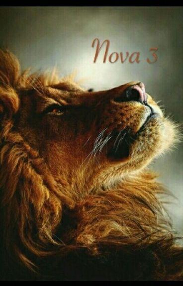 Nova 3: A new begin