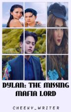 NGG3:Dylan:The missing Mafia Lord (K.N)*ON-HOLD* by Cheeky_Writer