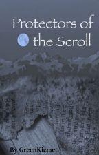 Protectors of the Scroll by Greenkizmet